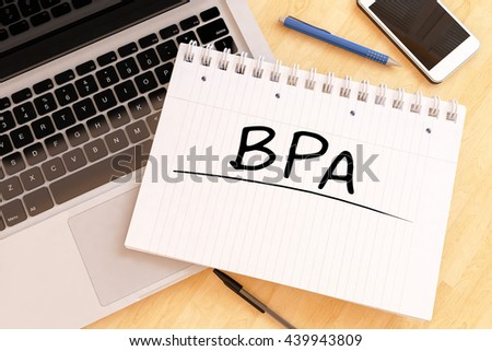 BPA - Business Process Analysis - handwritten text in a notebook on a desk - 3d render illustration. - stock photo