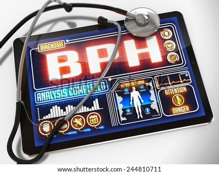 BPH  - Diagnosis on the Display of Medical Tablet and a Black Stethoscope on White Background. - stock photo