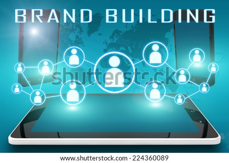 Brand Building - text illustration with social icons and tablet computer and mobile cellphones on cyan digital world map background - stock photo