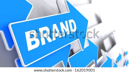 """Brand - Business Concept. Blue Arrow with """"Brand"""" Word on a Grey Background. - stock photo"""