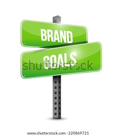brand goals street sign illustration design over a white background