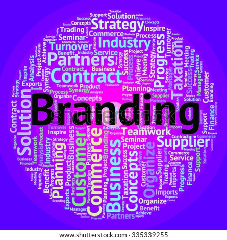 Branding Word Meaning Company Identity And Words - stock photo