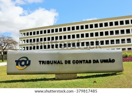 BRASILIA, BRAZIL - JULY 19, 2015: Federal Court of Accounts  - stock photo