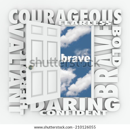 Brave and related words on a 3d white door opening to success, including terms like daring, courageous, valiant, heroic, confident and more - stock photo