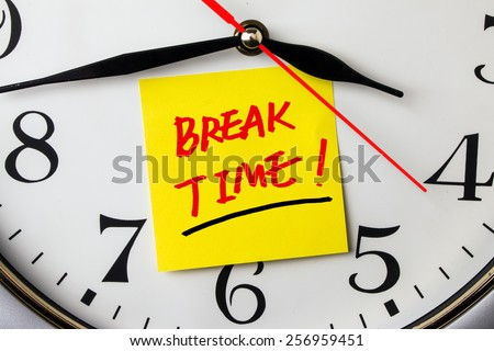 Break Time On Post It Stuck To A Wall Clock