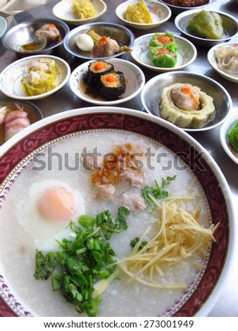 Breakfast of Southern Chinese-Thai local people, rice porridge and Dimsum (steamed food)