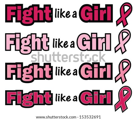Breast Cancer Awareness-Fight like a Girl-Fight like a Girl phrase with Breast Cancer Awareness ribbon - stock photo