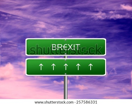 Brexit crisis european union Great Britain UK exit sign. - stock photo