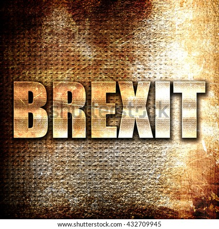 brexit, 3D rendering, metal text on rust background - stock photo