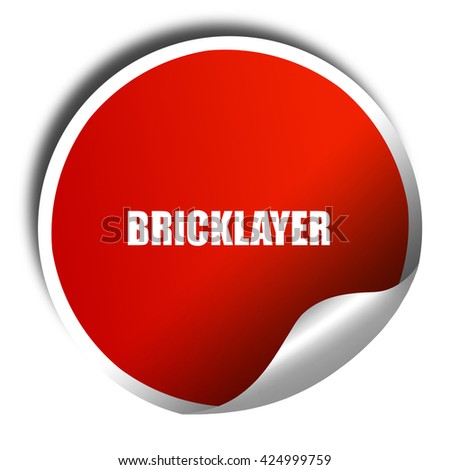 bricklayer, 3D rendering, red sticker with white text - stock photo