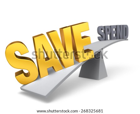 """Bright, gold """"SAVE"""" weighs one end of a gray balance beam down while a gray """"SPEND"""" sits high in the air on the other end. Focus is on """"SAVE"""".  Isolated on white. - stock photo"""