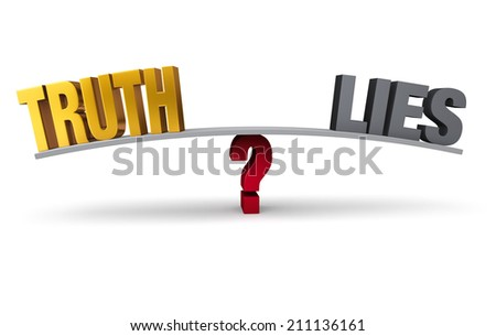 """Bright, gold """"TRUTH"""" and dark, gray """"LIES"""" sit on opposite ends of a gray board balanced on a red question mark. Isolated on white. - stock photo"""