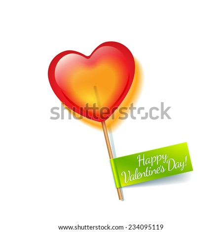 Bright red holiday heart lollipop isolated on white background with green label and wish a  Happy Valentine's Day - stock photo