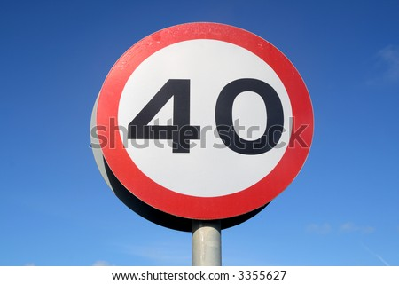 British 40 miles an hour speed limit sign