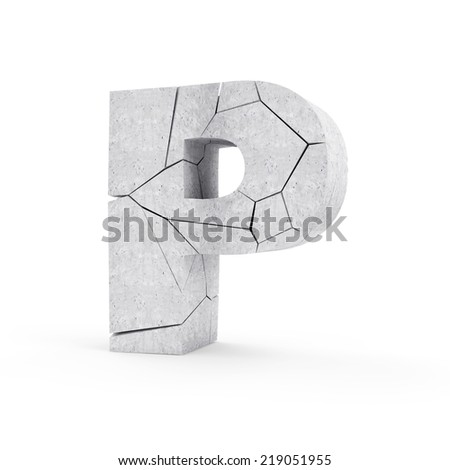 Broken Concrete Alphabet isolated on white background (Letter P) - stock photo