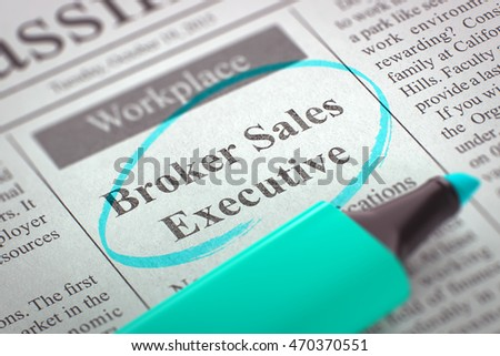 Broker Sales Executive. Newspaper with the Classified Advertisement of Hiring, Circled with a Azure Highlighter. Blurred Image with Selective focus. Concept of Recruitment. 3D Rendering.
