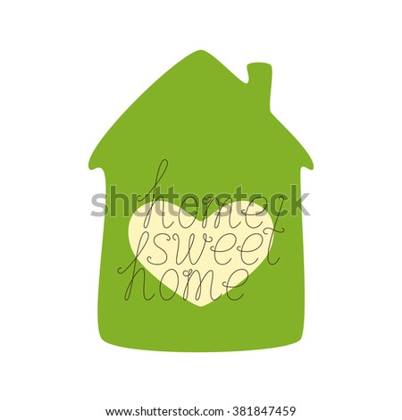 Brown colored home sweet home calligraphic lettering with green colored house and window in the shape of heart isolated on white background. Concept of family nest and new dwelling - stock photo
