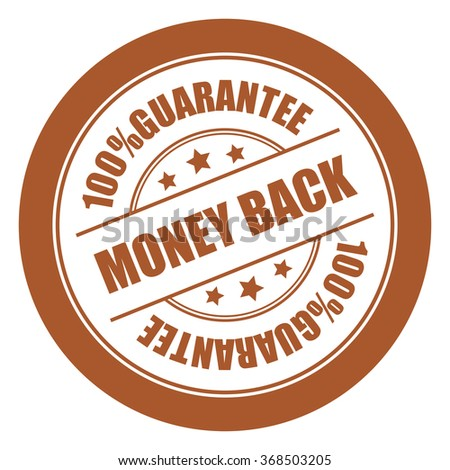 Brown Money Back 100% Guarantee Campaign Promotion, Product Label, Infographics Flat Icon, Sign, Sticker Isolated on White Background  - stock photo
