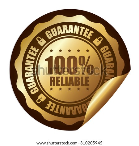 Brown 100% Reliable Guarantee Infographics Peeling Sticker, Label, Icon, Sign or Badge Isolated on White Background  - stock photo