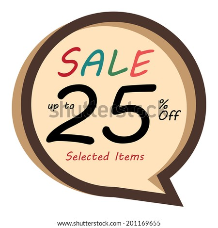 Brown Vintage Style Speech Bubble Sale Up To 25 Percent Off, Selected Item Icon, Sticker or Label Isolated on White Background - stock photo