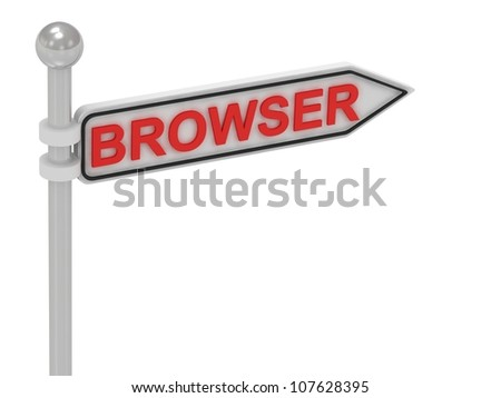 BROWSER arrow sign with letters on isolated white background