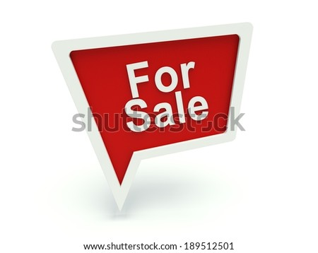 Bubble speech advertising sign 'For sale' in red. 3d render illustration. - stock photo