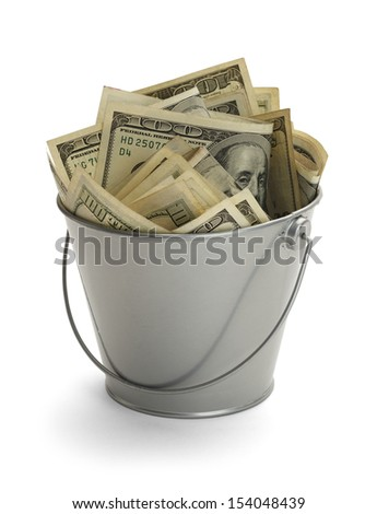 Bucket Filled with Lots of Money Isolated on White Background. - stock photo
