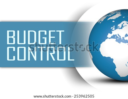 Budget Control concept with globe on white background