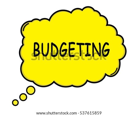 BUDGETING speech thought bubble cloud text yellow.