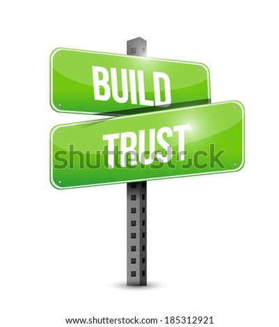 build trust intersection road sign illustration design over a white background