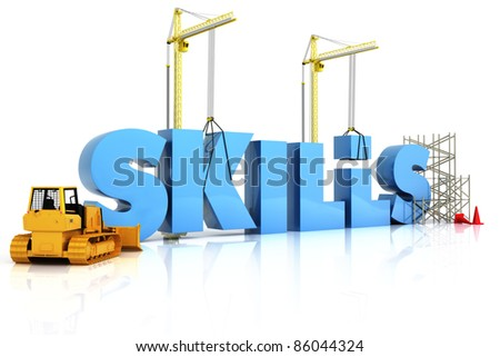 Building skills concept, SKILLS word, representing development in sports ,recreation , or work place - stock photo