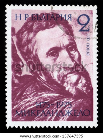 BULGARIA - CIRCA 1975:a stamp printed in Bulgaria shows Michelangelo Buonarroti, was an italian sculptor, painter, architect, poet, and engineer of the high renaissance circa 1975