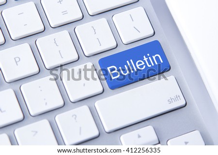 Bullletin word on blue keyboard button - stock photo