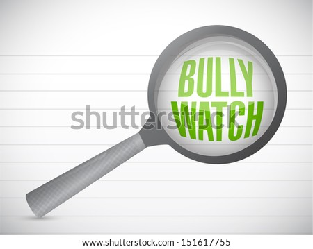 bully watch sign illustration design over a notepad paper - stock photo