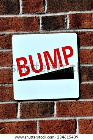 Bump sign - stock photo