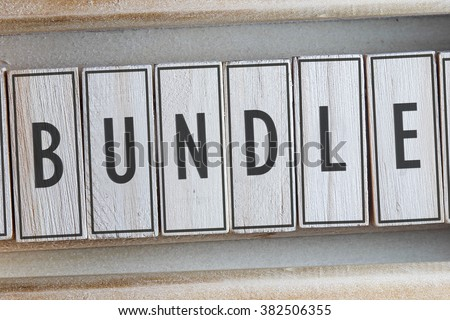 BUNDLE word on wood blocks concept - stock photo