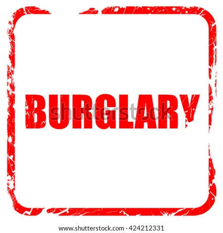 burglary, red rubber stamp with grunge edges - stock photo