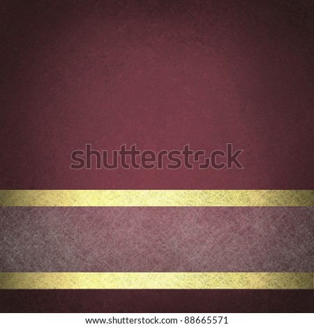 burgundy pink background with vintage grunge texture and vignette shading on border with white parchment ribbon with gold accent trim design layout has copy space for text or ad - stock photo