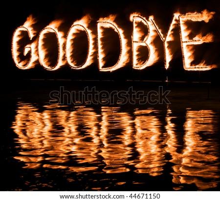 Burning good bye! - stock photo