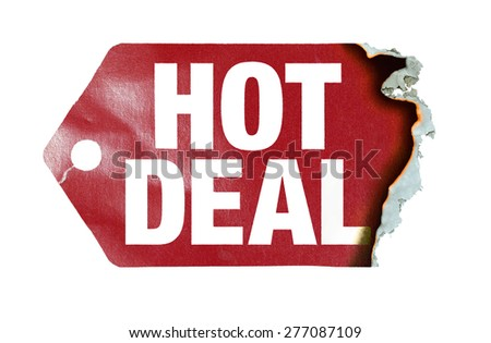 "Burning label with text ""hot deal"" - stock photo"