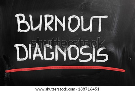 Burnout Diagnosis Concept