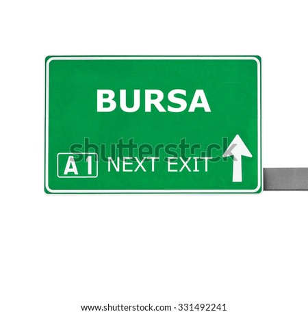 BURSA road sign isolated on white