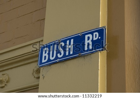 Bush Road, street sign with politicians name