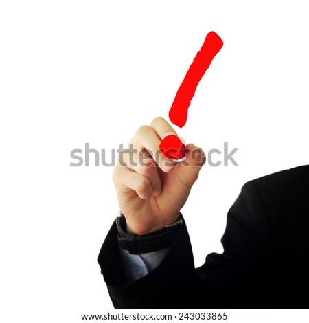 Business and advertisement concept. Close up of businessman drawing a exclamation mark - stock photo