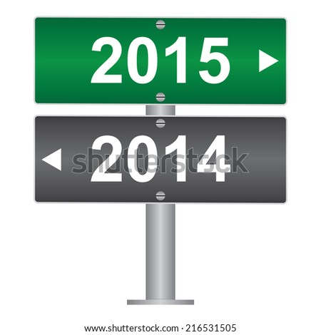 Business and Finance Concept Present By Green and Gray Street Sign Pointing to 2014 and 2015 Isolated on White Background  - stock photo