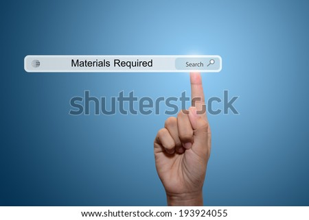 Business and technology, searching system and internet concept - male hand pressing Search Materials Required button.  - stock photo