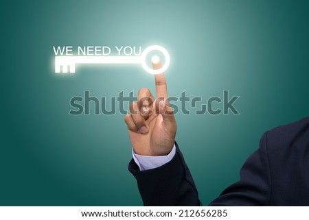Business and technology, searching system and internet concept - male hand pressing WE NEED YOU