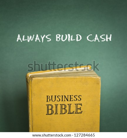 Business Bible commandment - Always build cash - stock photo