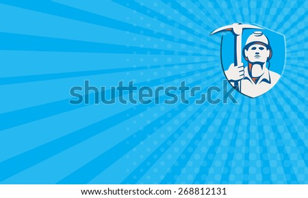 Business card showing illustration of a coal miner wearing hardhat holding pick axe striking facing front set inside shield crest done in retro style. - stock photo