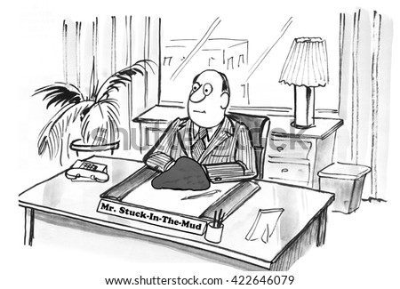 Business cartoon about being stuck in the mud. - stock photo